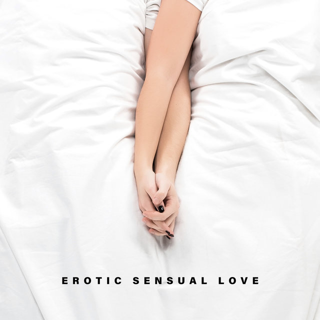 Erotic Sensual Love – Ultra Romantic Jazz Melodies That Work Great as a Background to Make Love in the Moonlight