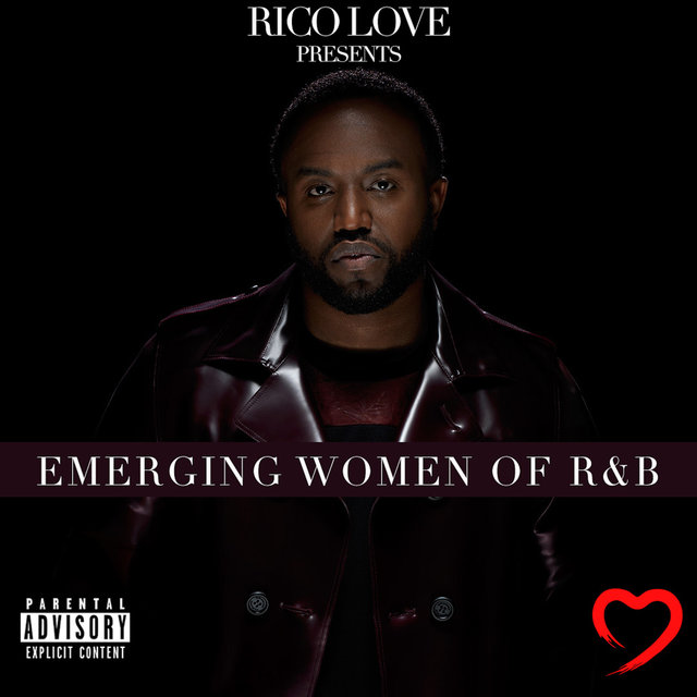 Rico Love Presents: Emerging Women of R&B