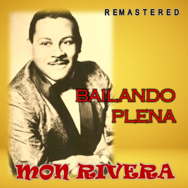 Bailando plena (Remastered)