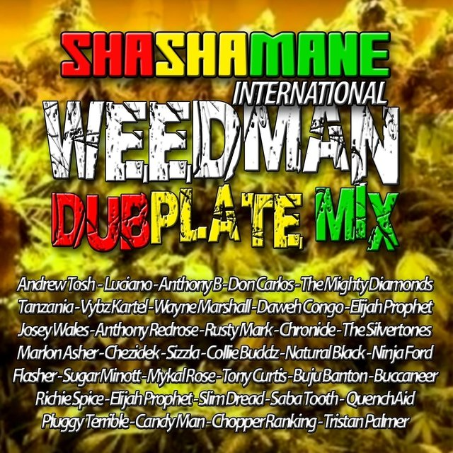 Weedman Dubplate Mix