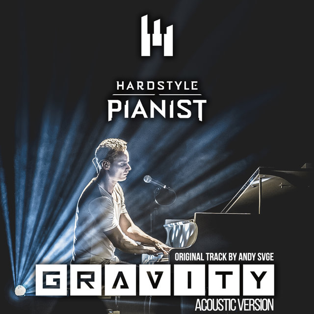 Gravity (Acoustic Cover by Hardstyle Pianist)