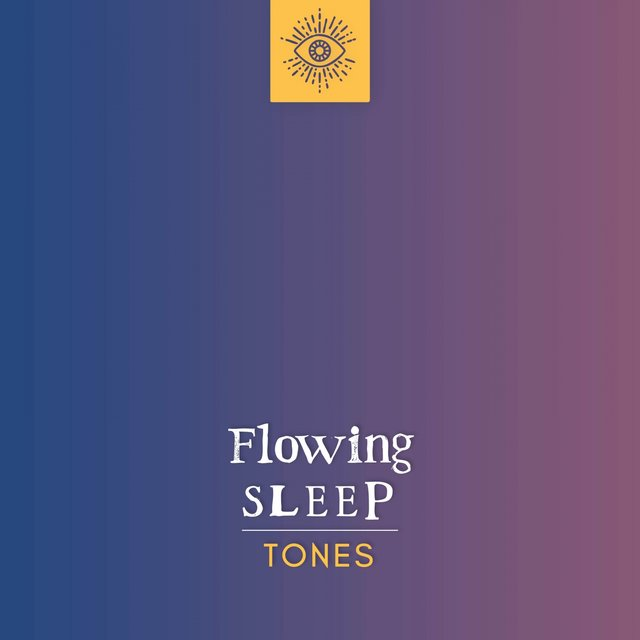 Flowing Sleep Tones