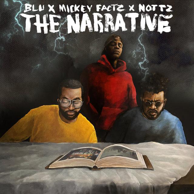 Cover art for album The Narrative by Mickey Factz, Blu, Nottz
