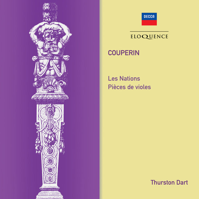 Couperin: Les Nations; Pieces de Violes