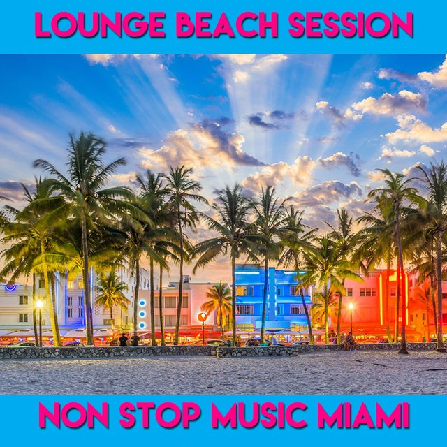 Loungebeach Session Miami Medley: I Can't Sween / Like Focus / Miami / Love Traffic / Night Travel / Spring Rain / The Game / Aqua Dream / Apollo / Fight on Star