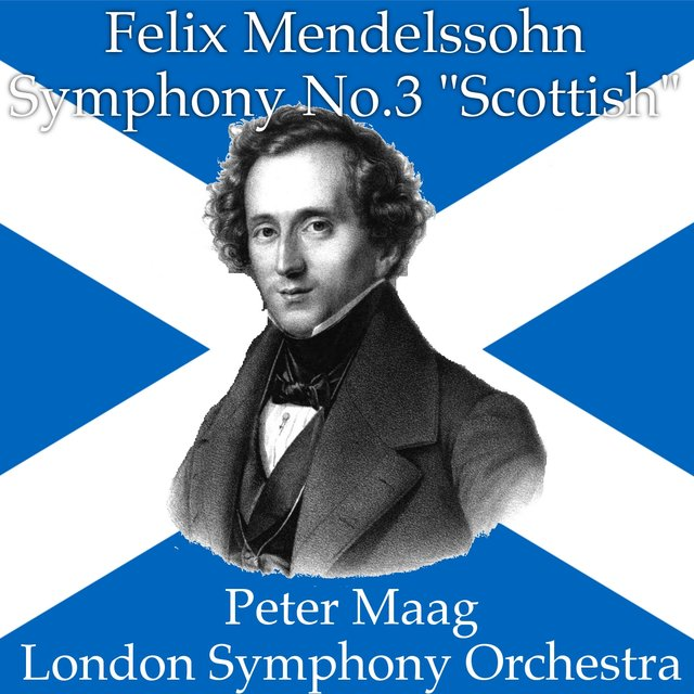 Mendelssohn: Symphony No. 3 in A minor, op.56