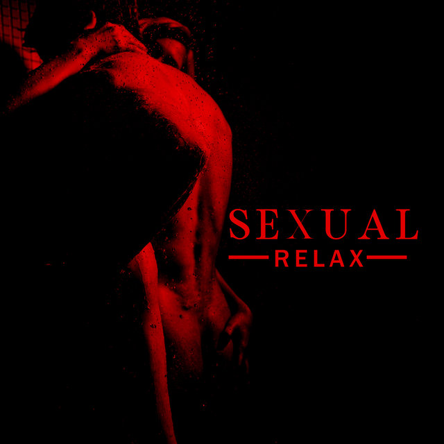 Sexual Relax - Smooth Jazz Romantic Ballads Mix 2020
