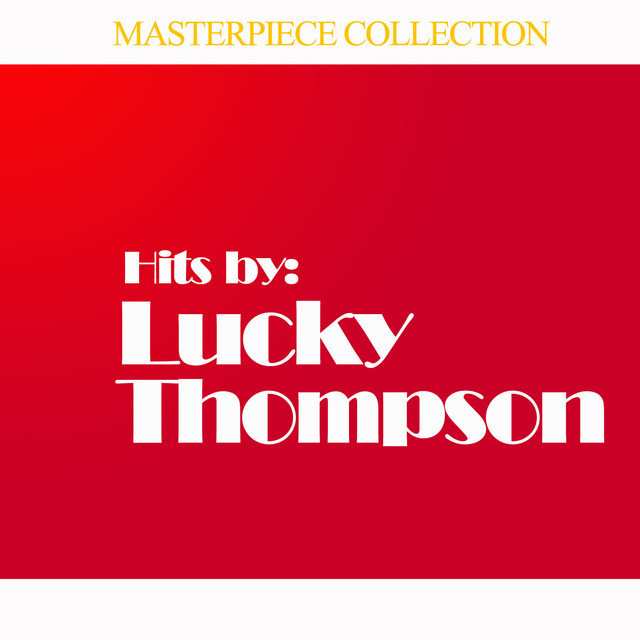 Hits by Lucky Thompson