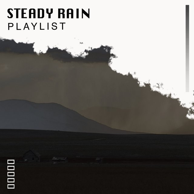 2020 Tranquil Steady Rain & Nature Playlist