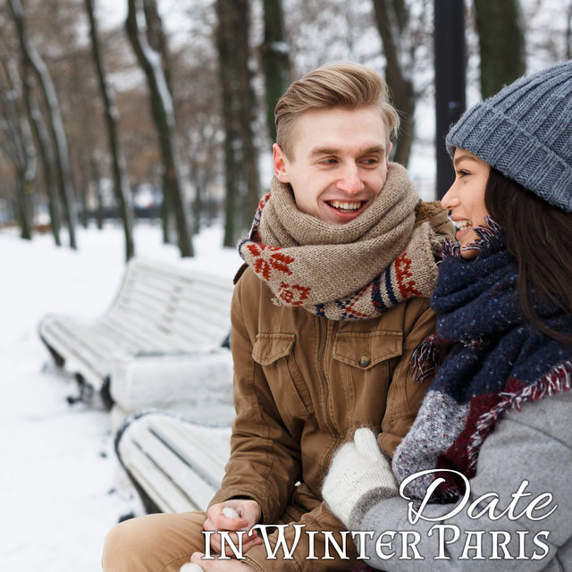 Date in Winter Paris – Romantic Jazz Music Collection for Lovers