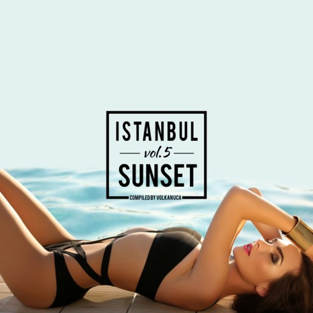 Istanbul Sunset, Vol. 5