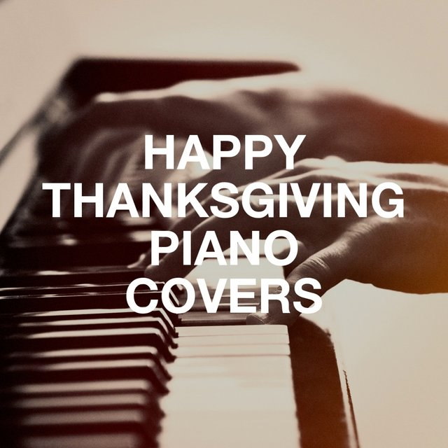 Happy Thanksgiving Piano Covers