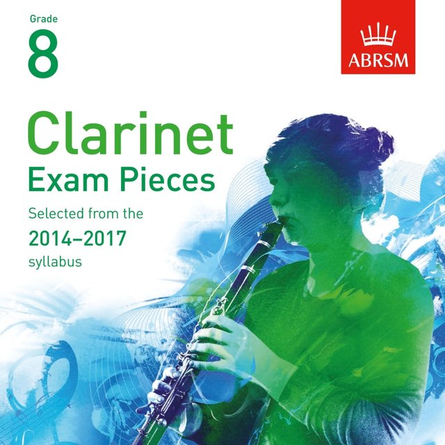 Clarinet Exam Pieces 2014 - 2017, ABRSM Grade 8