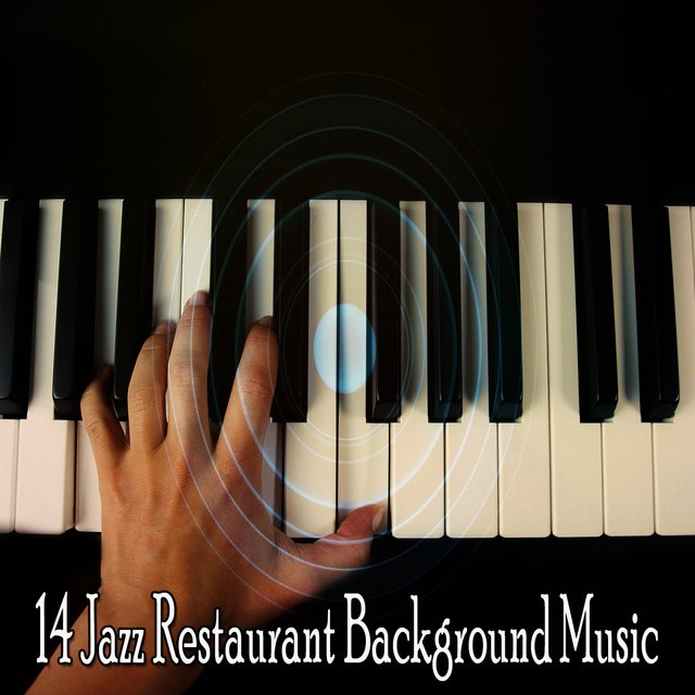 14 Jazz Restaurant Background Music