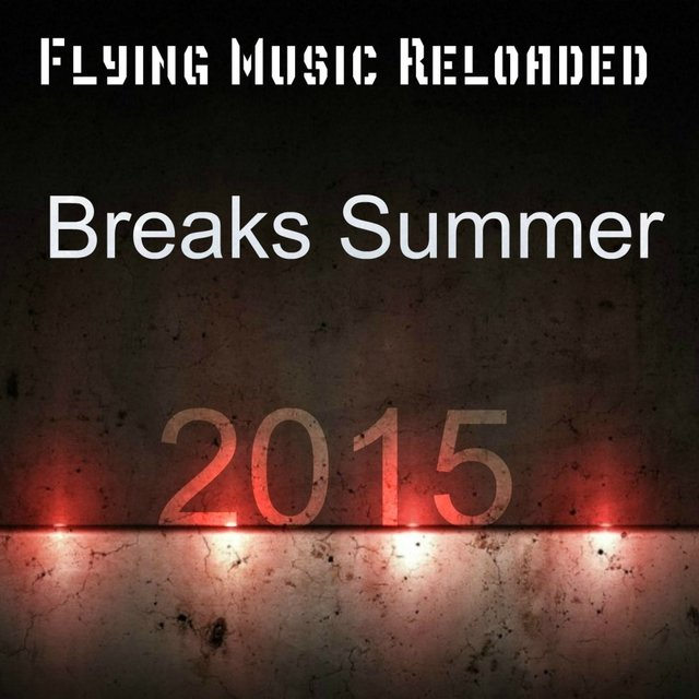 Breaks Summer 2015