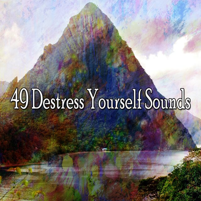 49 Destress Yourself Sounds
