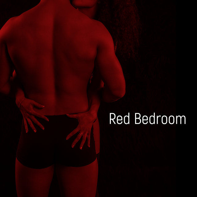 Red Bedroom – Sensual Jazz Melodies for Romantic Atmosphere