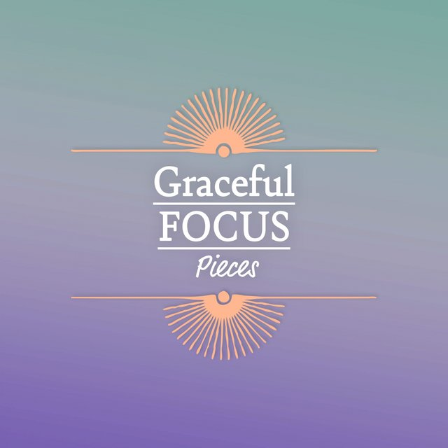 Graceful Focus Pieces