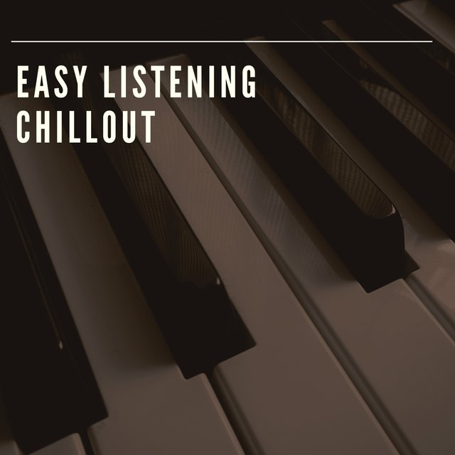 Easy Listening Bedtime Piano Chillout