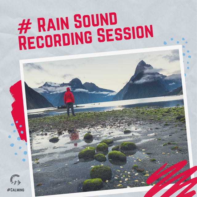 # Rain Sound Recording Session