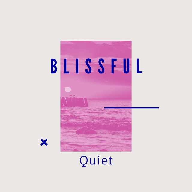# 1 Album: Blissful Quiet