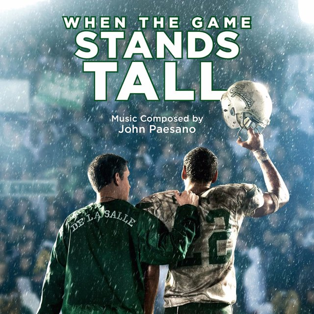 When the Game Stands Tall (Original Motion Picture Score)