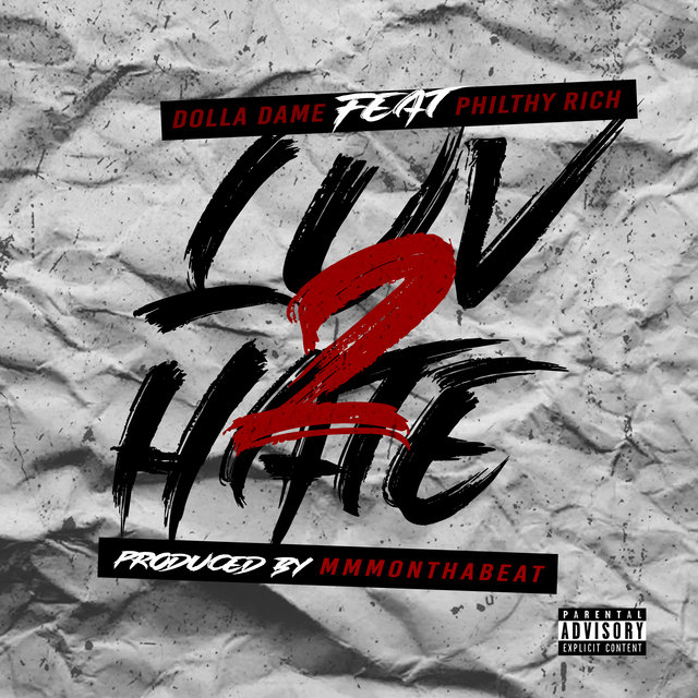 LUV 2 HATE (feat. Philthy Rich)