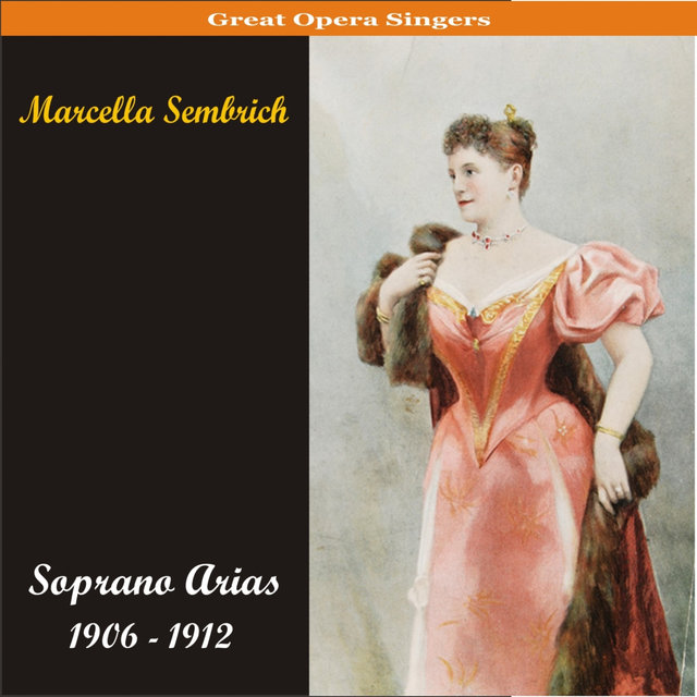 Soprano Arias / Recordings 1906 - 1912