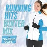 Running Hits Winter Mix (feat. Flo Rida, feat. Mike Posner, feat. Chris Brown, feat. Dev, feat. John Legend, feat. will.i.am, feat. A$AP Rocky) (Non stop mix)