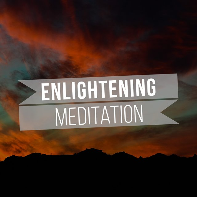 # Enlightening Meditation