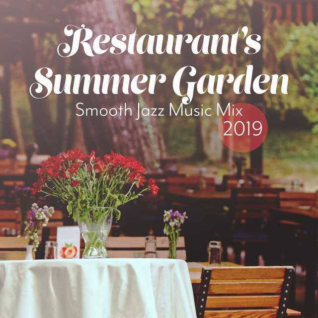 Restaurant's Summer Garden Smooth Jazz Music Mix 2019