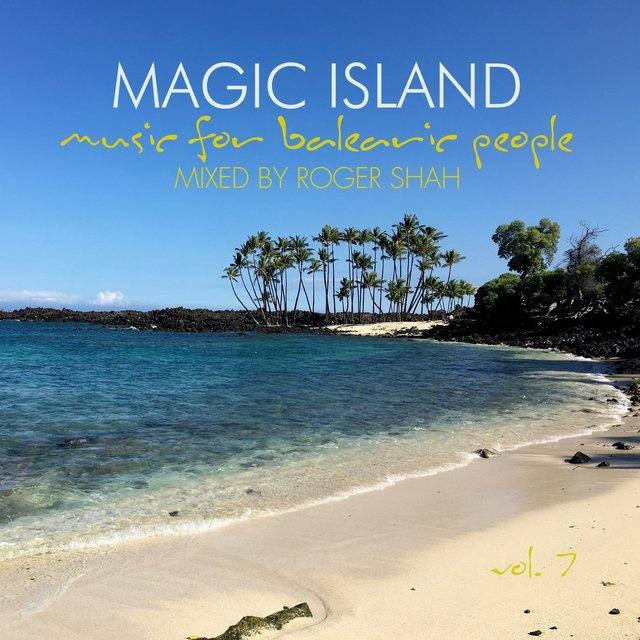 Magic Island, Music for Balearic People, Vol. 7