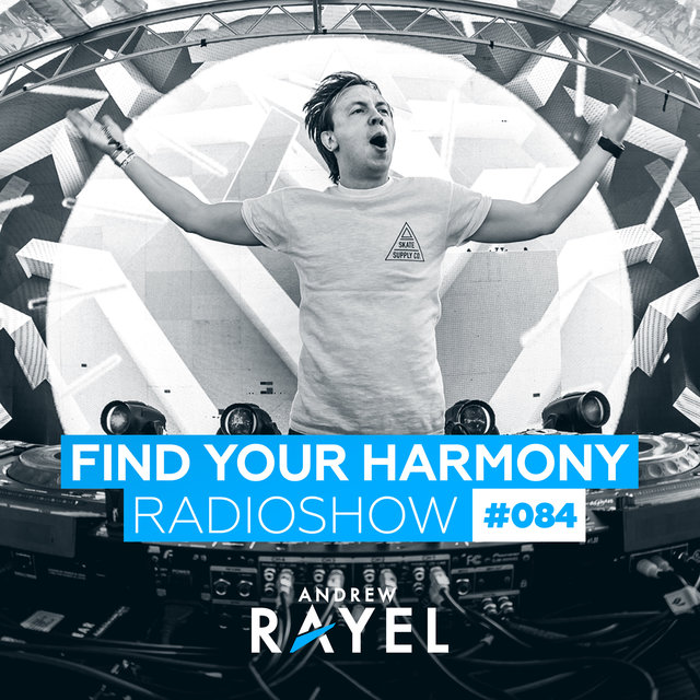 Find Your Harmony Radioshow #084