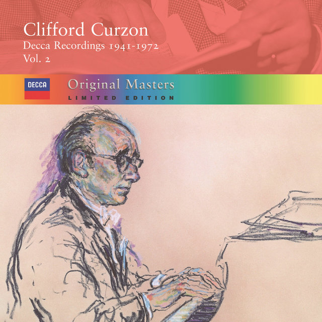 Clifford Curzon: Decca Recordings 1941-72, Vol.2