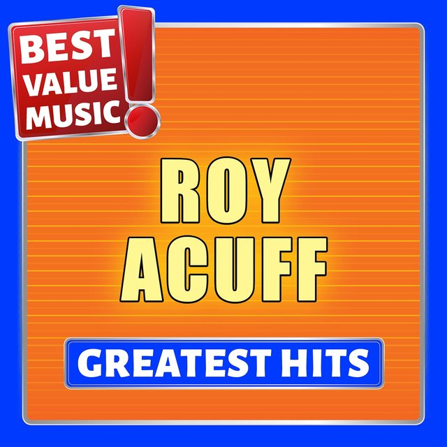 Roy Acuff - Greatest Hits