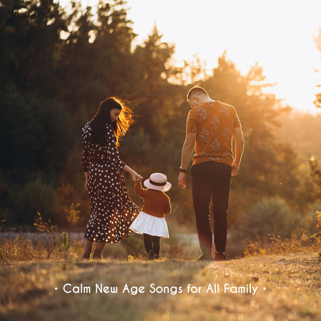 Calm New Age Songs for All Family