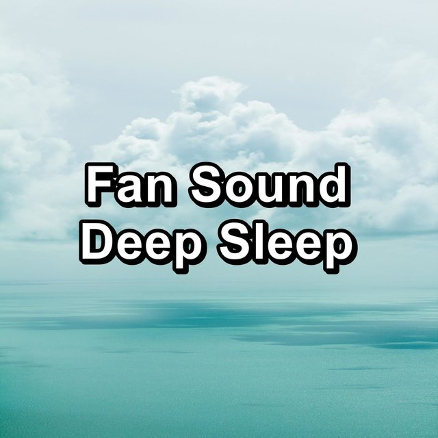Fan Sound Deep Sleep