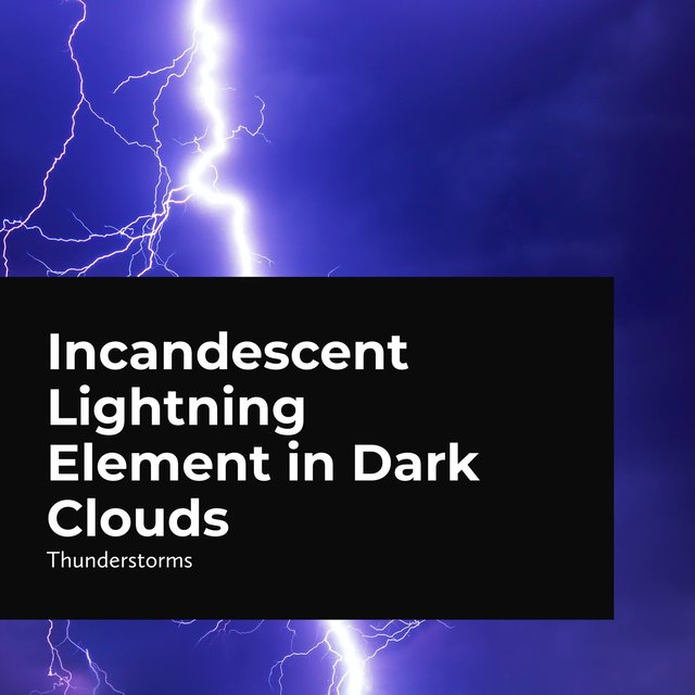 Incandescent Lightning Element in Dark Clouds