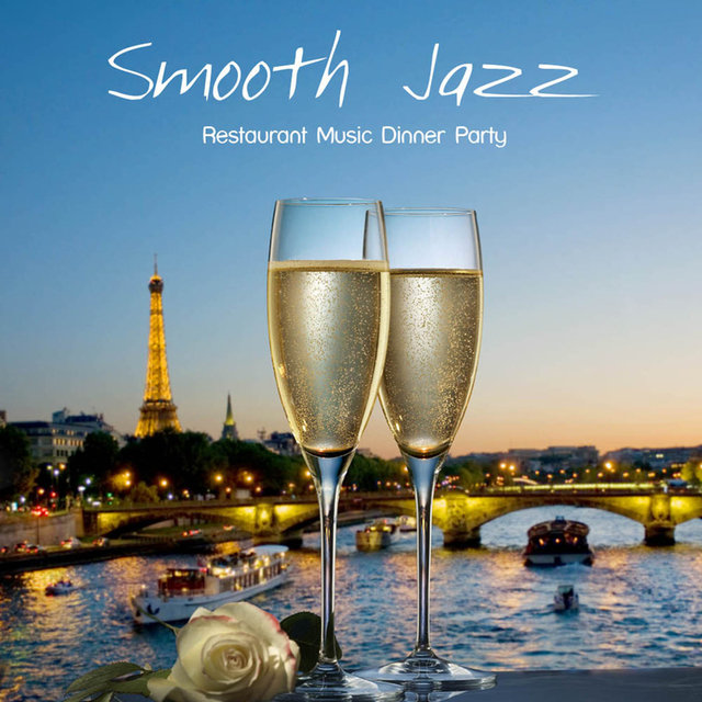 Smooth Jazz Restaurant Music Dinner Party Background Restaurant Music for Dinner