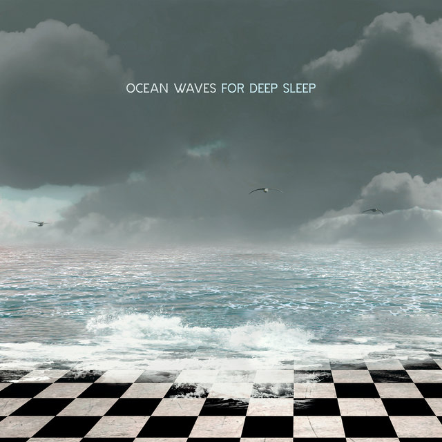 Ocean Waves for Deep Sleep - Relaxing Sounds of Water That Will Help You Fall Asleep Faster, Close to Nature, Stress Free, Best Sleep Aid, Ambient Music