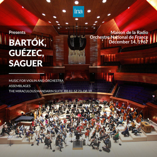 INA Presents: Bartók, Guézec, Saguer by Orchestre National de France at the Maison de la Radio