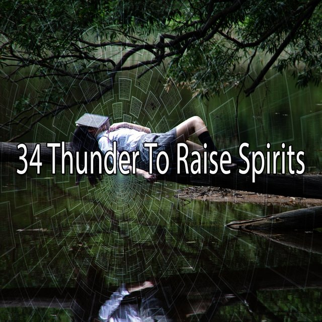 34 Thunder to Raise Spirits