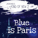 Blue Is Paris - After Hours
