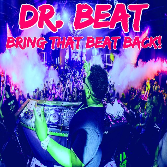 Bring That Beat Back!