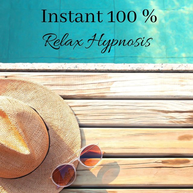 Instant 100 % Relax Hypnosis: Nature Sounds for Spa Music, Sleep, Meditation & Stress Relief