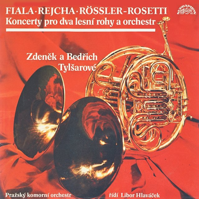 Fiala, Rössler-Rosetti, Rejcha: Concertos for French Horns and Orchestra
