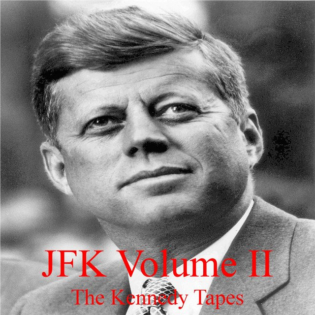 JFK Volume II The Kennedy Tapes