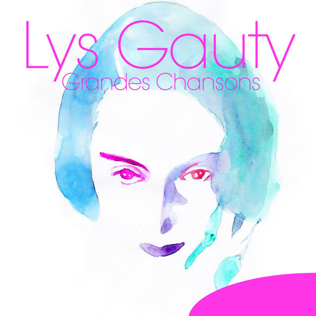Lys Gauty: Grandes chansons