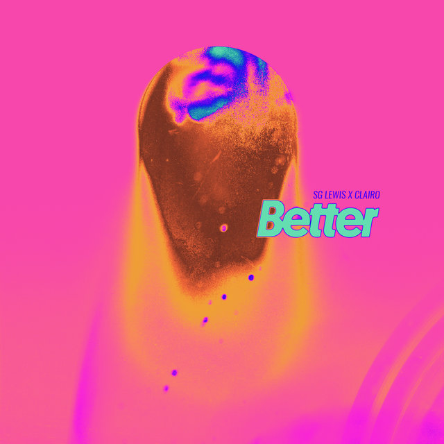Better (SG Lewis x Clairo)