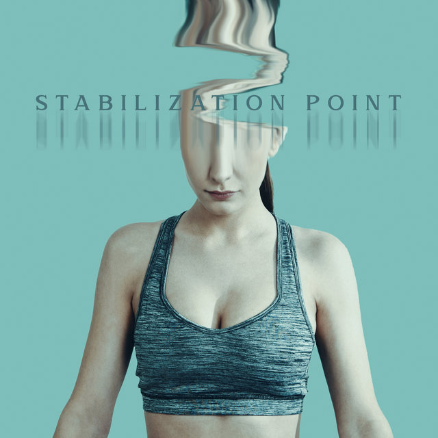 Stabilization Point: Healing Sounds for a Good Condition of Mind